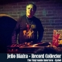 Artwork for Ep160: Jello Biafra - Record Collector