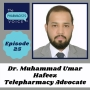 Artwork for Interview with Dr. Muhammad Umar Hafeez:  telepharmacy advocate