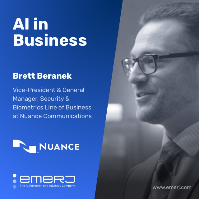 AI, Fraud, and Biometrics in Financial Services - with Brett Beranek of Nuance Communications
