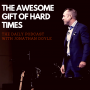 Artwork for The Awesome Gift of Hard Times
