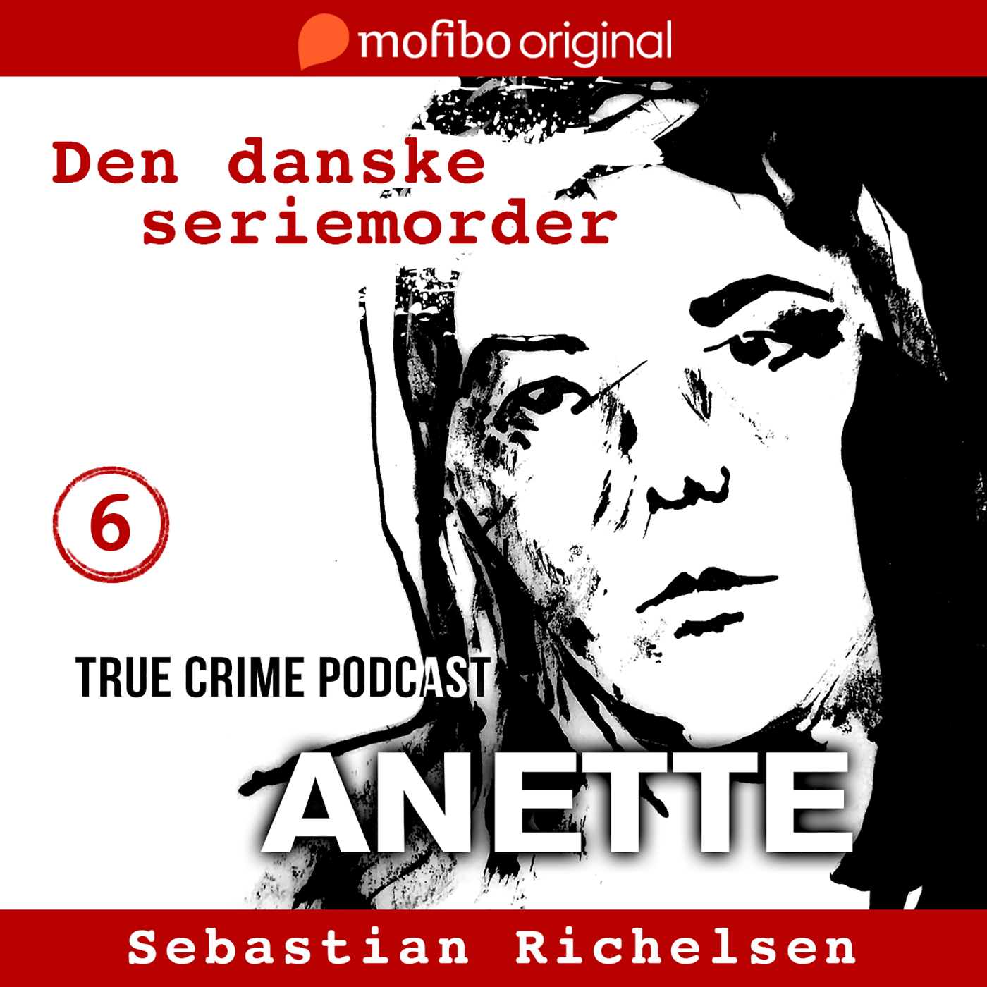 Episode 6 - Anette