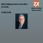 Artwork for Why Failing to Have a Tax Plan is Costly | Craig Cody | Zero Xcuses Podcast | Discipline | Results | Focus | Finances | Wealth