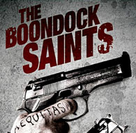 DVD Verdict 889 - F This Movie! (The Boondock Saints)