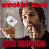#61 - Smokin' Aces