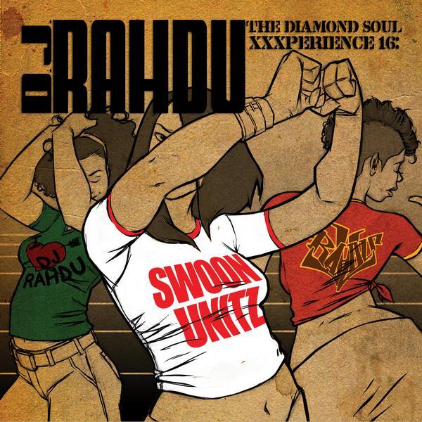DJ Rahdu: Swoon Unitz