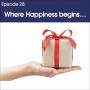 Artwork for #28 - Where Happiness Begins