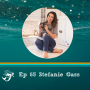 Artwork for 65: How to find your truest mom calling with a little faith, confidence and grit-with mompreneur Stefanie Gass