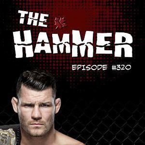 The Hammer MMA Radio - Episode 320