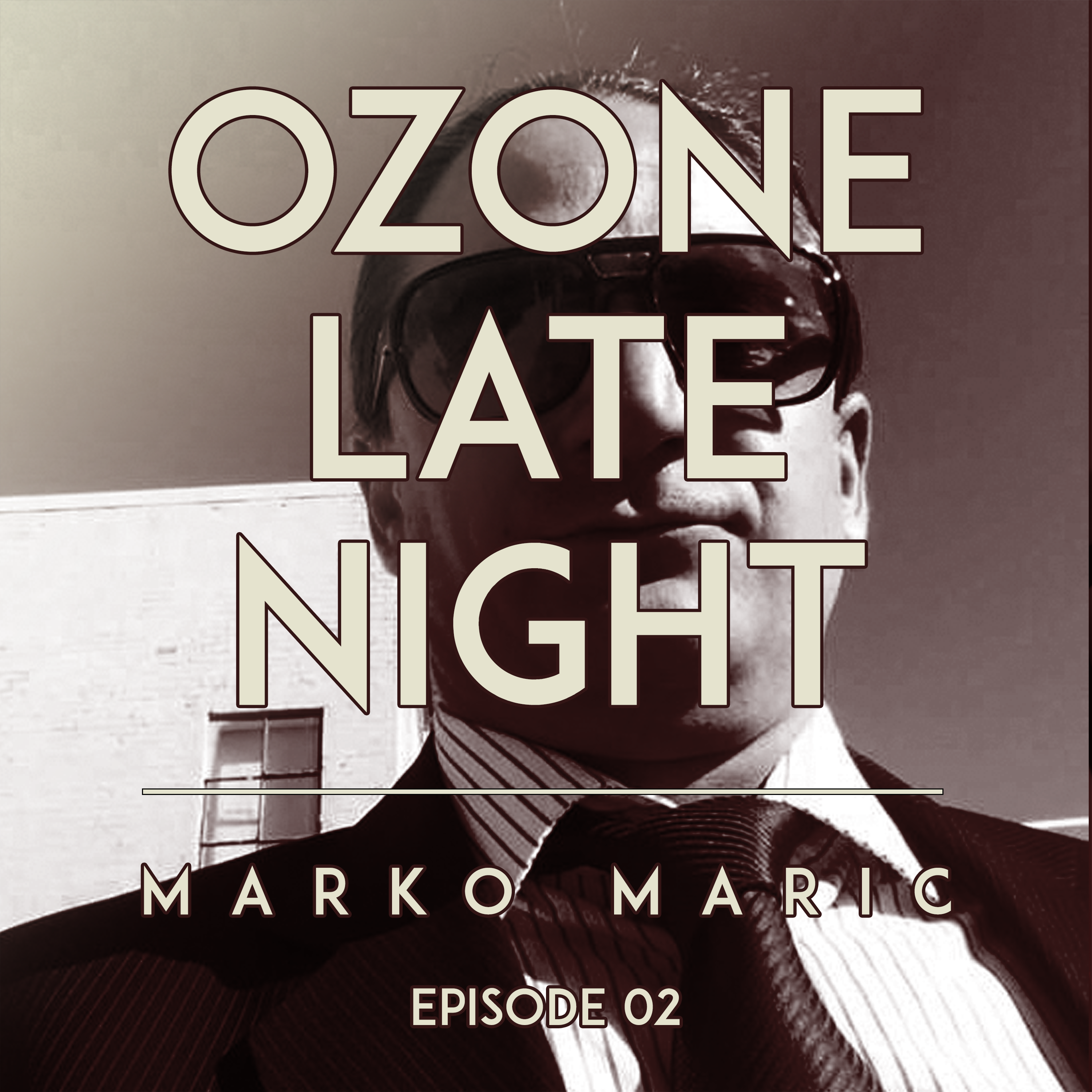 Artwork for Ozone Late Night: Marko Maric (Part 2)