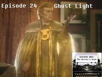 Episode 24 - Ghost Light