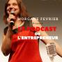 Artwork for S02-EP158. De présentatrice TV à entrepreneur - Interview Femme Entrepreneur