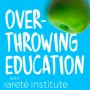 Artwork for Trailer: What is Overthrowing Education about?