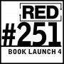 Artwork for RED 251: Book Launch - Test Readers And Forewords