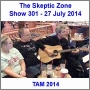 Artwork for The Skeptic Zone #301 - 27.July.2014