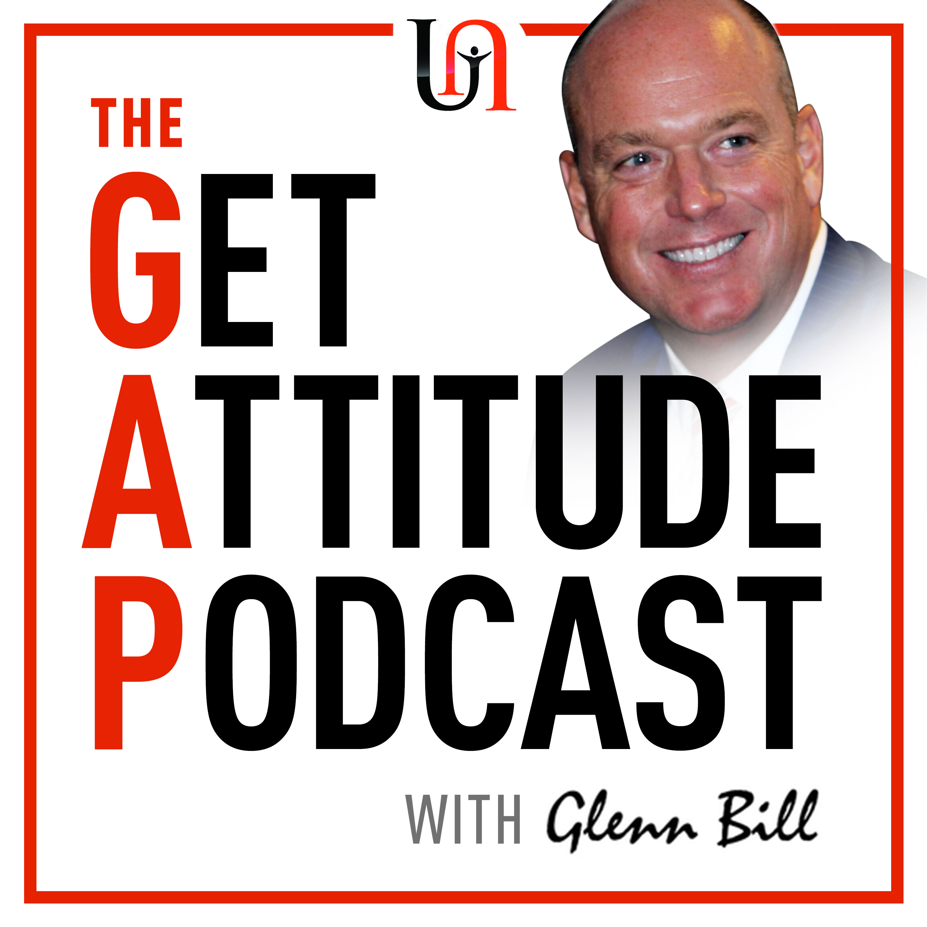 Get Attitude Podcast with Glenn Bill show art