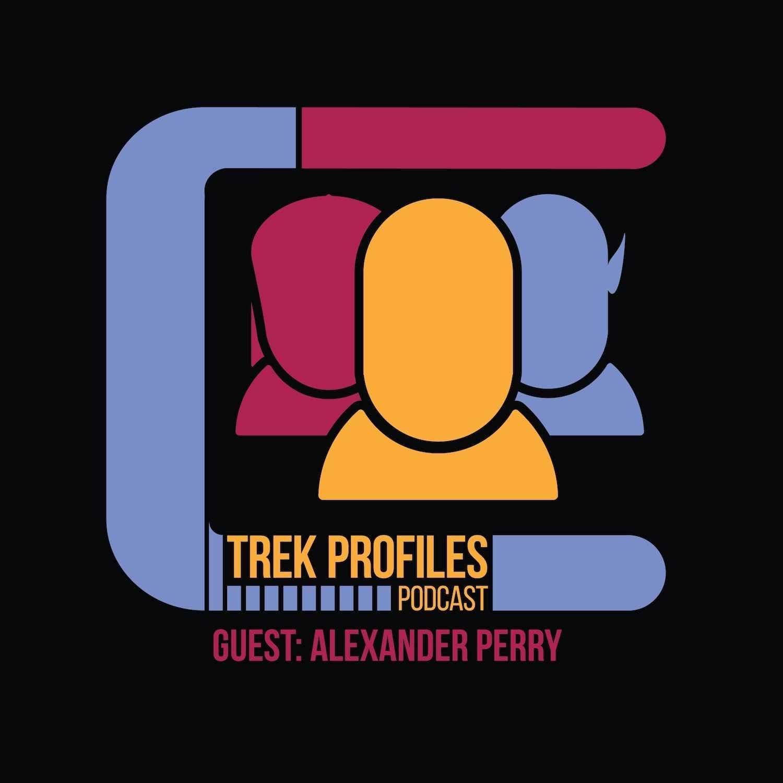 TrekProfiles #36: Alexander Perry