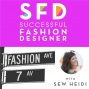 Artwork for SFD109 How to Get Your Designs into Production with The Chicago Patternmaker
