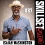 Artwork for Skillset Live Episode #87: Isaiah Washington