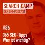 Artwork for 365 SEO-Tipps: Was sind derzeit die wichtigsten SEO-Themen? [Search Camp Episode 86]