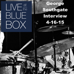Interview with George Southgate 4-16-15 Live at the Blue Box