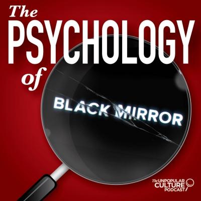 Psychology of Black Mirror show image