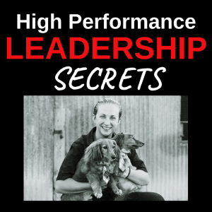 High Performance Leadership Secrets