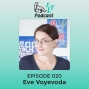 Artwork for EP020 - How to brand your dream with Eve Voyevoda