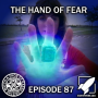 Artwork for Episode 87: The Hand of Fear (...of FEAR)
