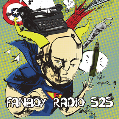 Fanboy Radio #525 - The Return of Bendis (Broadcast)