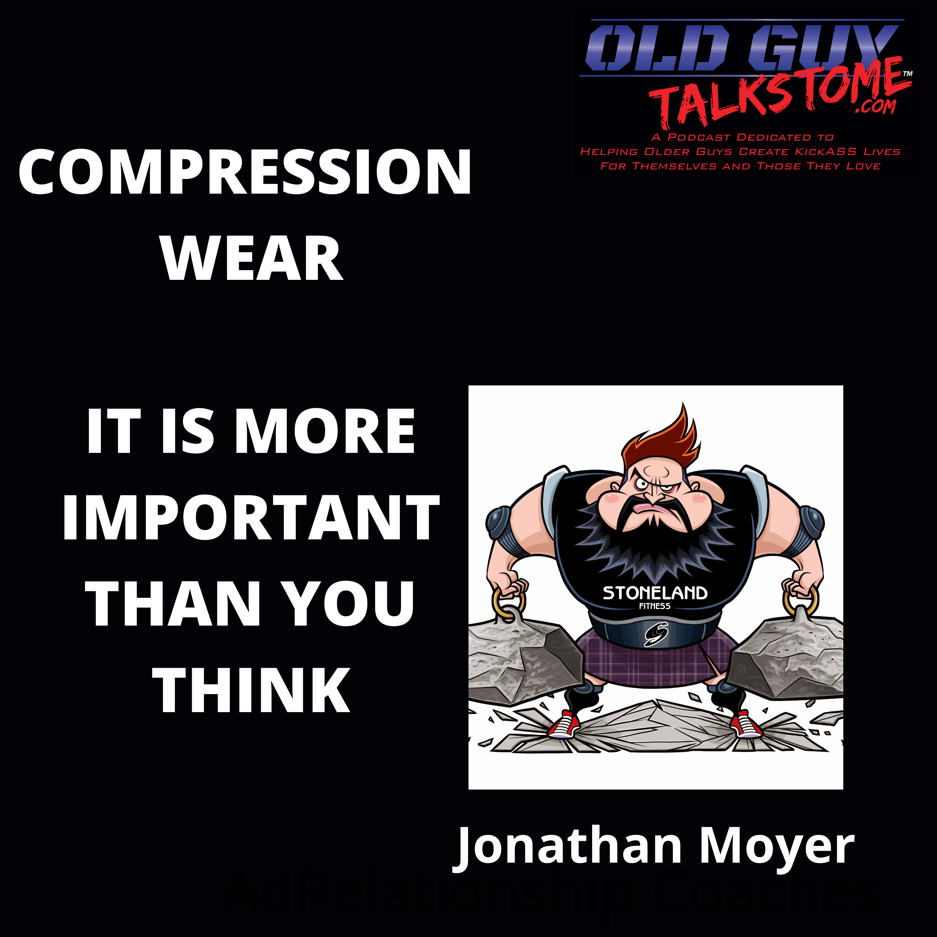 Artwork for Old Guy Talks Compression Garments with Jonathan Moyer
