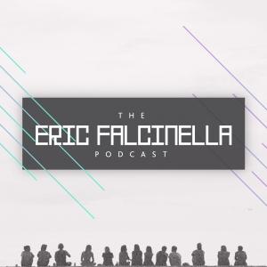 The Eric Falcinella Podcast