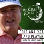 Artwork for Golf Analyst and Player, Charlie Rymer - Episode 4