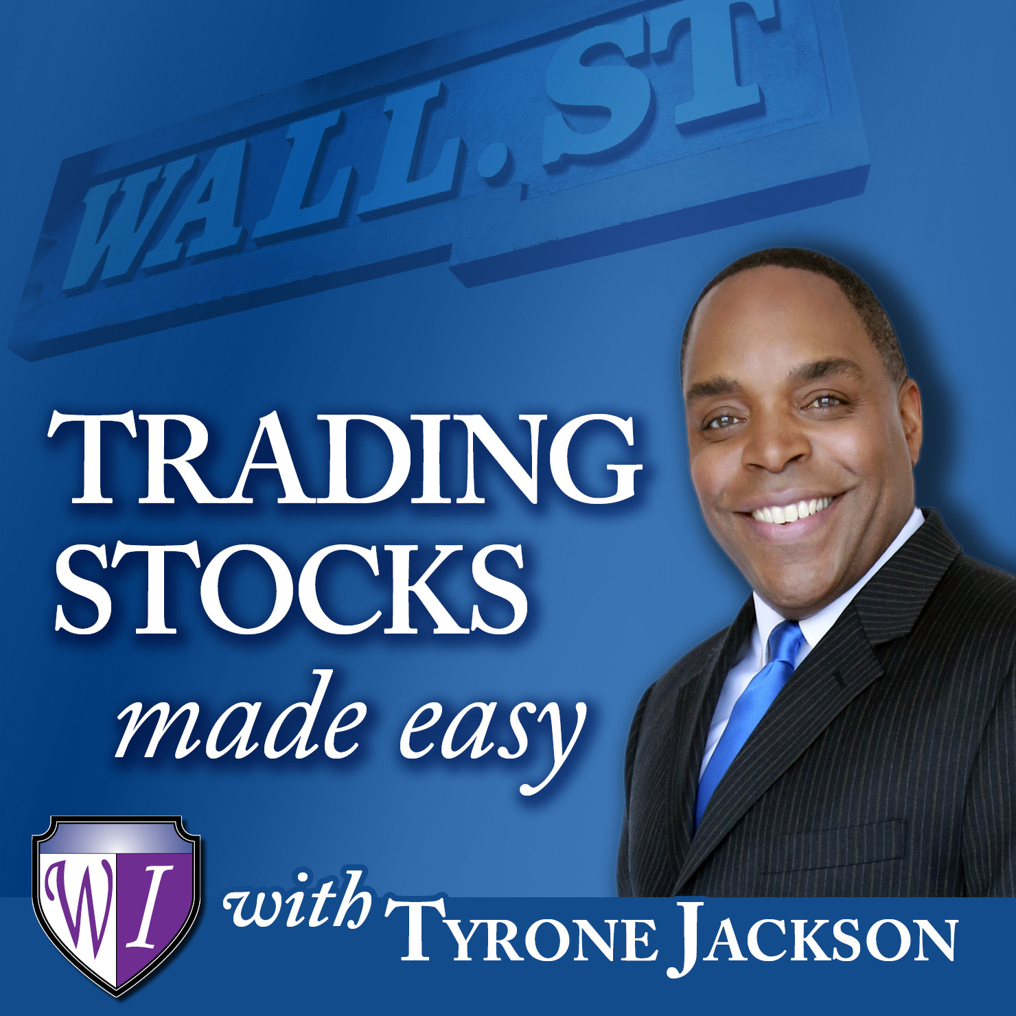 Trading Stocks Made Easy #120: The Stock Market As A Home Based Business show art
