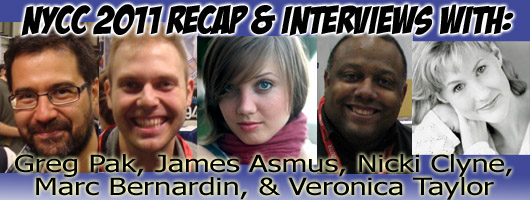 Episode 363 - New York Comic Con Recap w/ James Asmus/Marc Bernardin/Nicki Clyne/Greg Pak/Veronica Taylor