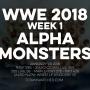 Artwork for WWE 2018 Week 1 Alpha Monsters