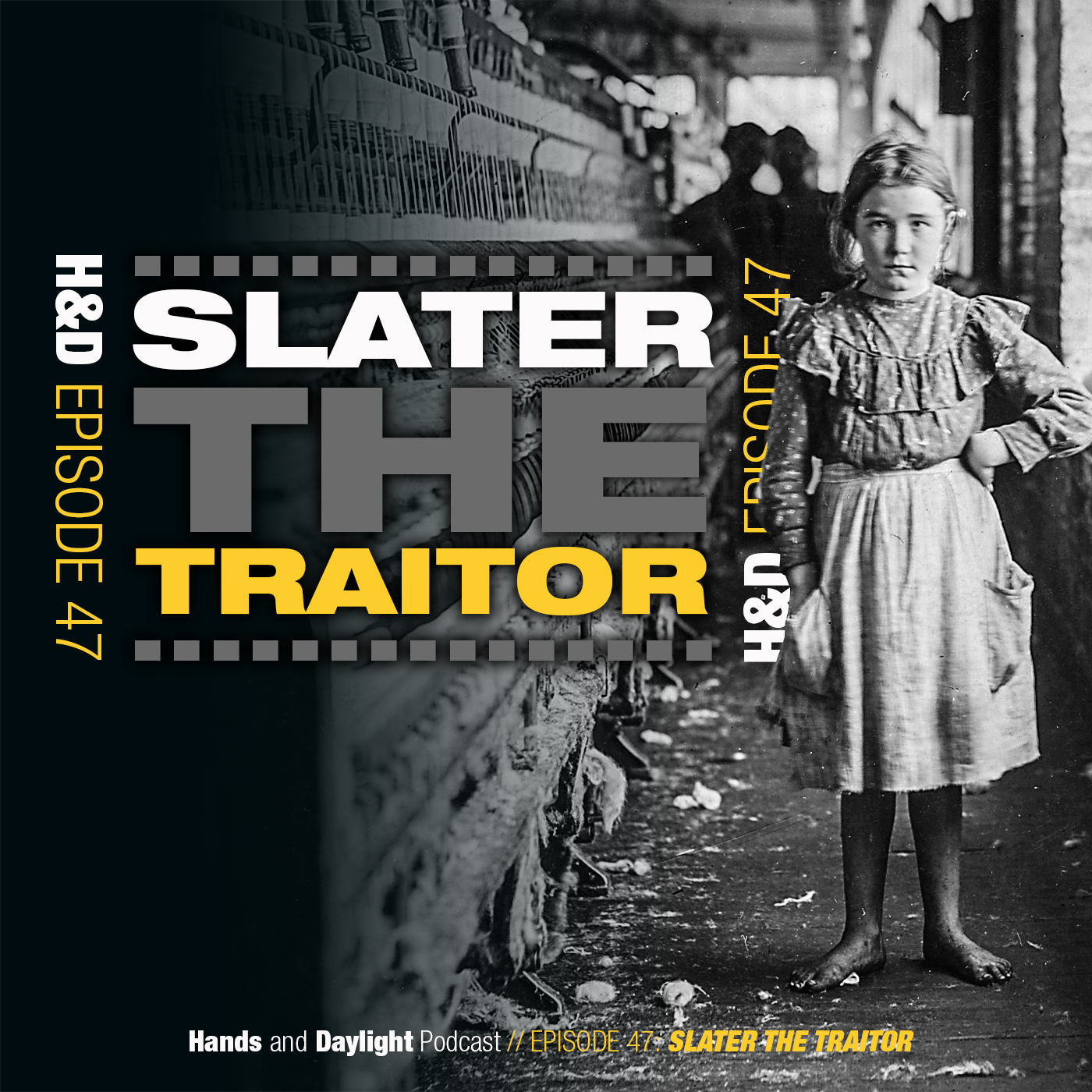E47: SLATER THE TRAITOR