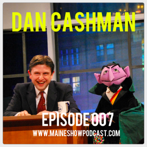 Episode 007 - Dan Cashman