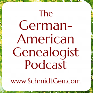 The German-American Genealogist Podcast