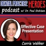 Artwork for Carrie Webber - Effective Case Presentation