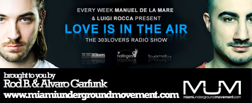 "M.U.M & Hotfingers  Presents Miami Sessions with Manuel De La Mare, ""Love is in the Air"" Radio Show - M.U.M Episode 158"