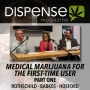 Artwork for Medical Marijuana for First-Time Users, Part One