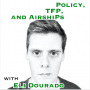 Artwork for Policy, TFP, and airshiPs with Eli Dourado [Idea Machines #38]
