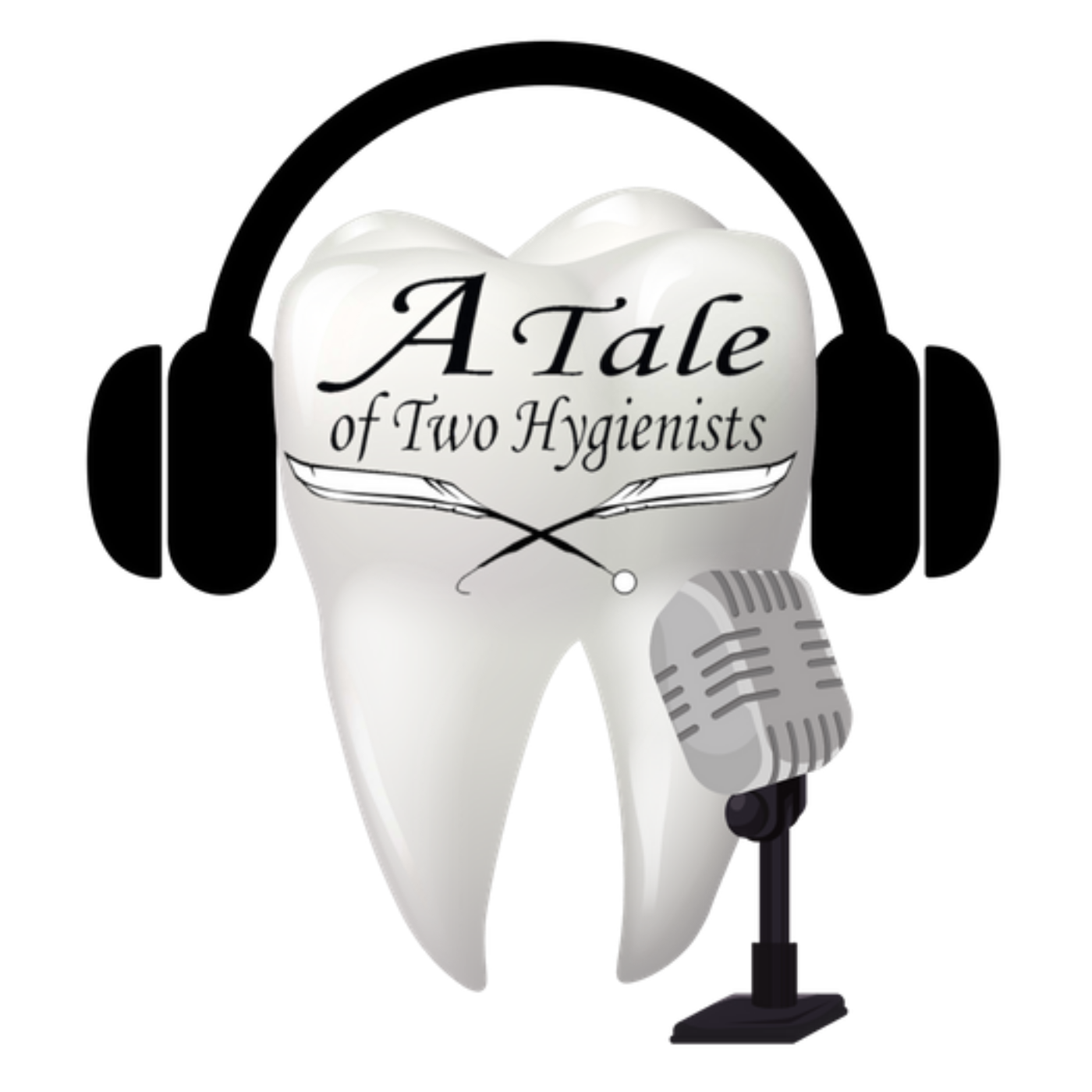 A Tale of Two Hygienists Podcast show art