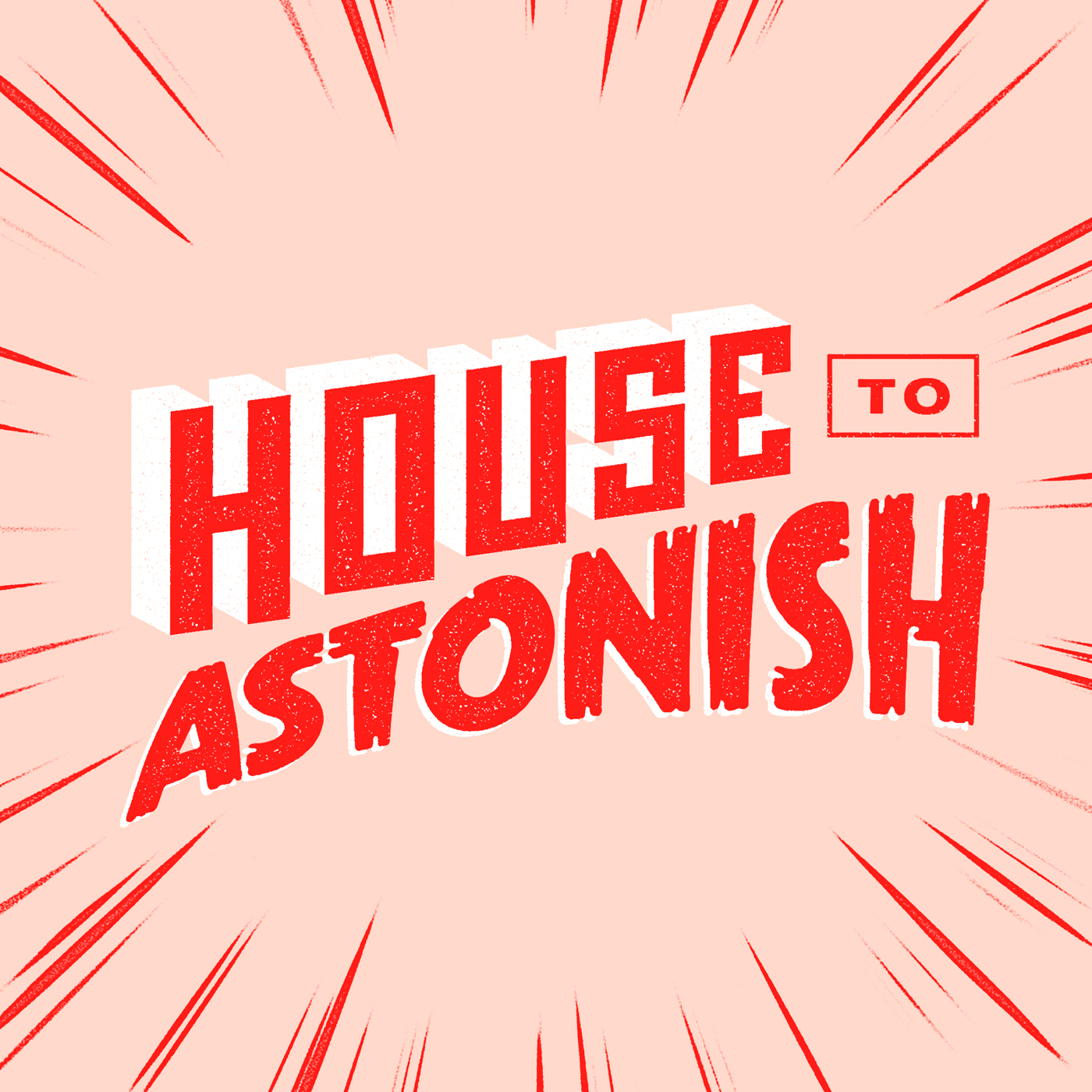 House to Astonish show art