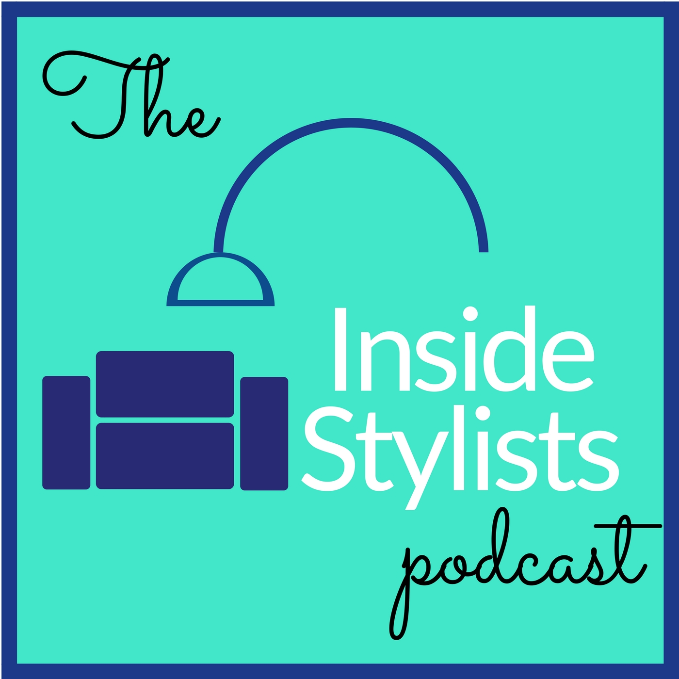 The Inside Stylists podcast show art