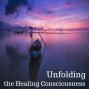 Artwork for 03-18-18 Unfolding the Healing Consciousness