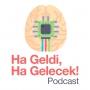 Artwork for Önder Polat ile Sürücüsüz Arabalar - Driverless Cars - Ha Geldi, Ha Gelecek! Türkçe Podcast