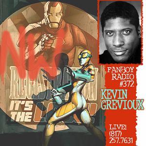 Fanboy Radio #372 - Kevin Grevioux LIVE
