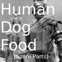 Human Dog Food (Spare Parts)