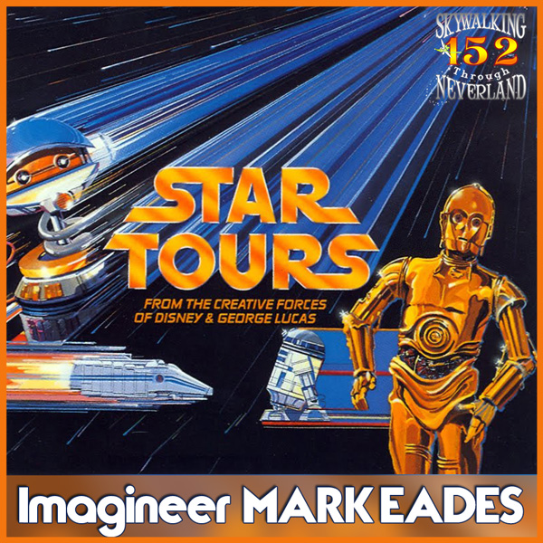 152: Lightspeed to Endor - Star Tours 30th Anniversary!
